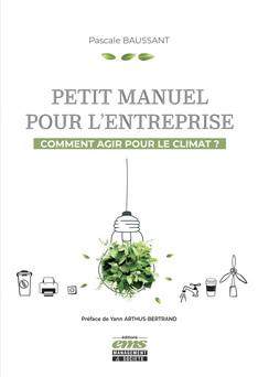 Petit manuel pour l'entreprise : Comment agir pour le climat ? | Pascale Baussant