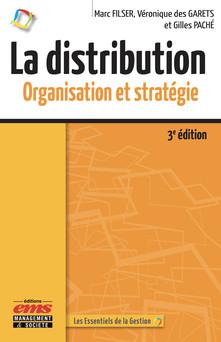 La distribution : Organisation et stratégie | Marc FILSER