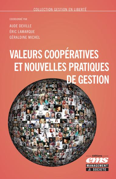 Valeurs coopératives et nouvelles pratiques de gestion
