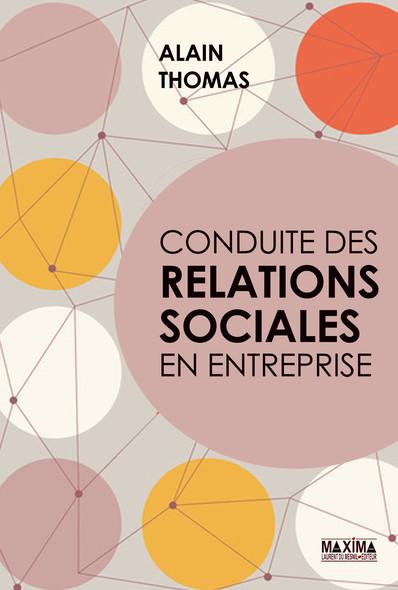 Conduite des relations sociales en entreprise