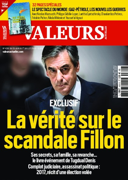 Valeurs Actuelles - Juin 2020 - La vérité sur le scandale Fillon