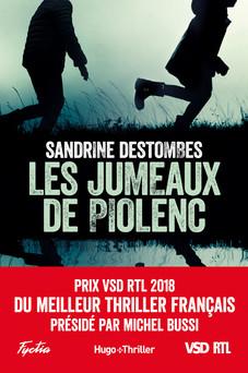 Les jumeaux de Piolenc - Prix VSD RTL du meilleur thriller français présidé par Michel Bussi | Sandrine Destombes