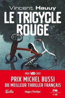 Le tricycle rouge - Prix Michel Bussi du meilleur thriller français | Vincent Hauuy