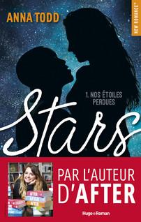 Stars - tome 1 Nos étoiles perdues | Anna, Todd