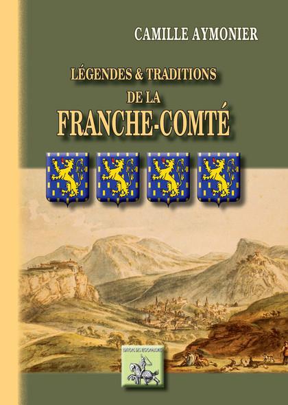 Légendes et Traditions de la Franche-Comté