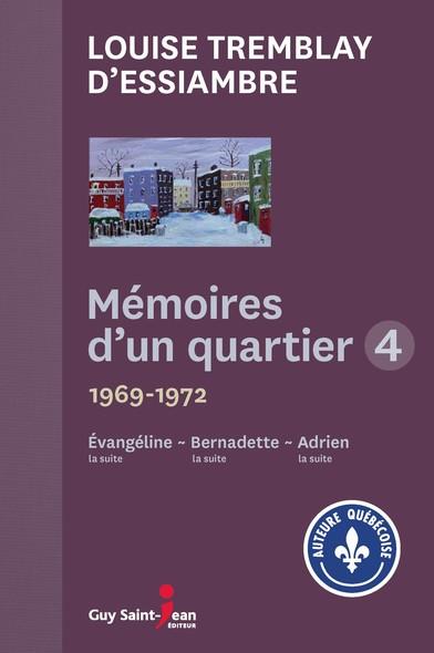 Mémoires d'un quartier 4 : 1969-1972