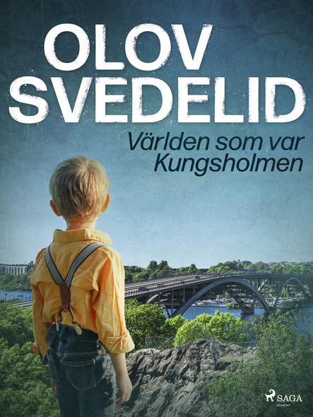 Världen som var Kungsholmen