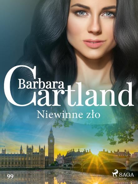 Niewinne zło - Ponadczasowe historie miłosne Barbary Cartland