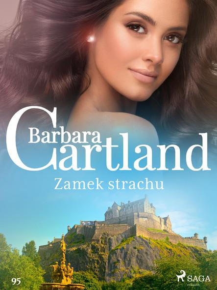 Zamek strachu - Ponadczasowe historie miłosne Barbary Cartland
