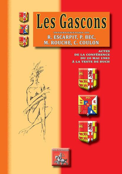 Les Gascons : Actes de la conférence du 20 mai 1983 à La Teste-de-Buch