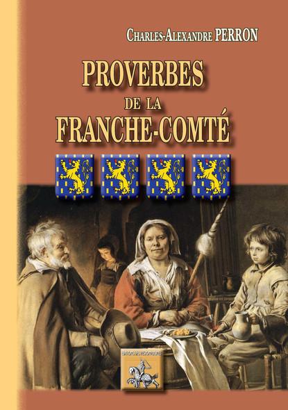 Proverbes de la Franche-Comté : (études historiques et critiques)