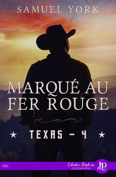 Marqué au fer rouge : Texas #4