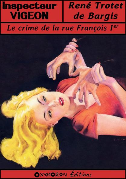 Le crime de la rue François Ier