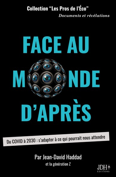 Face au monde d'après : Du COVID à 2030 : s'adapter à ce qui pourrait nous attendre