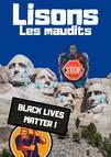 Lisons Les Maudits N°025 - Black Lives Matter
