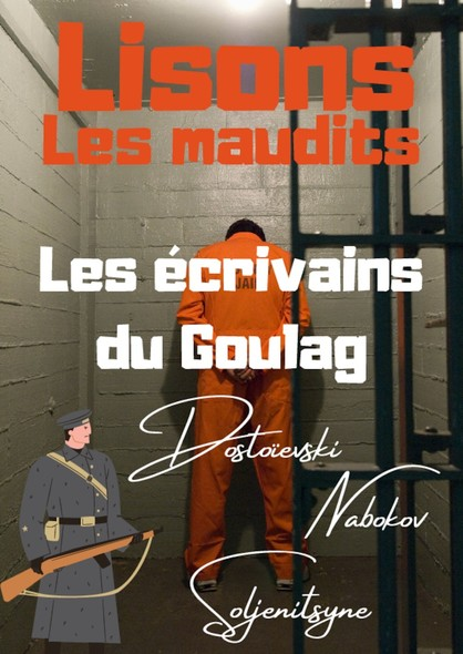Lisons Les Maudits N°026 - Les écrivains du Goulag