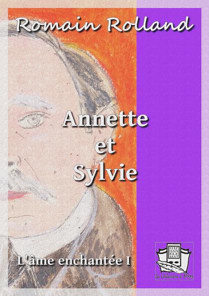Annette et Sylvie : L'âme enchantée I