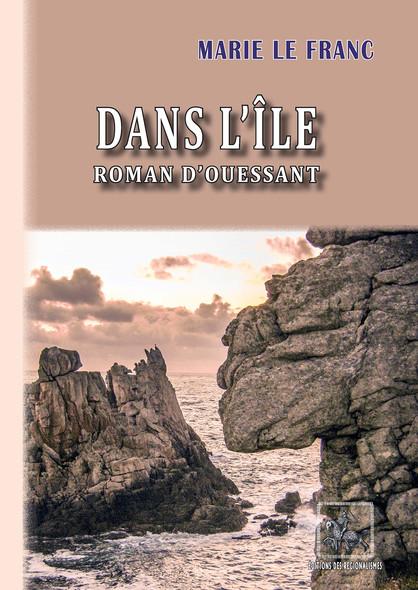 Dans l'Île - roman d'Ouessant