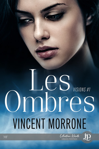 Les ombres : Visions #1