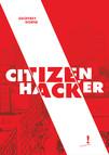 Hacker Citizen, 50 hacks pour se réapproprier la ville - par Geoffrey Dorne