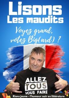 Lisons Les Maudits N°027 - Voyez grand, votez Big(ard) ? |
