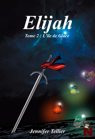 Elijah : Tome 2 : L'île de Glace