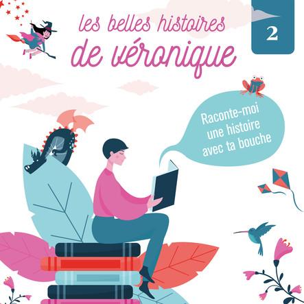 Les Belles histoires de Véronique 2