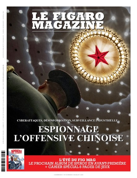 Figaro Magazine : Espionnage, l'offensive chinoise