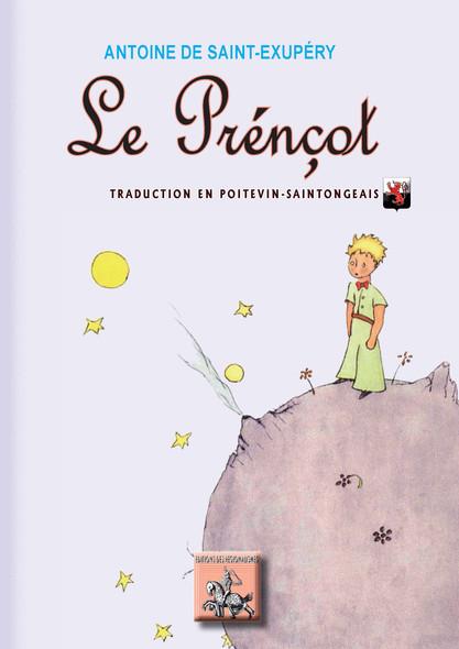 Le Prénçot : (Le « Petit Prince » en poitevin-saintongeais)