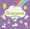 Je dessine des licornes : Plus de 80 dessins étape par étape