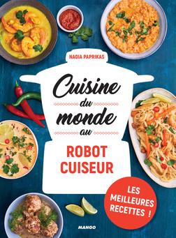 Cuisine du monde au robot cuiseur | Nadia Paprikas