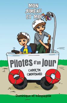 Pilotes d'un jour | Carolyn Chouinard