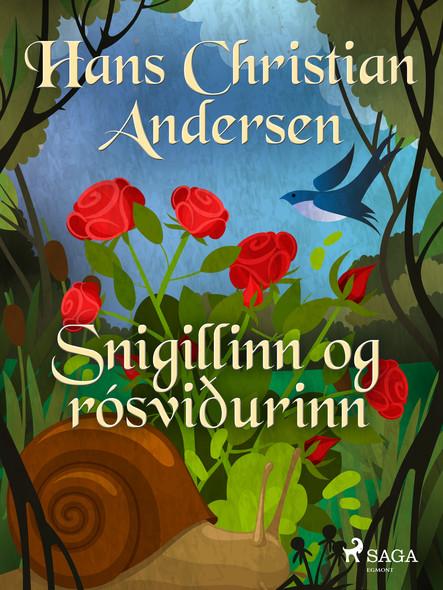 Snigillinn og rósviðurinn