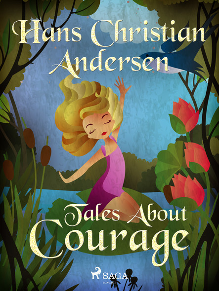 Tales About Courage