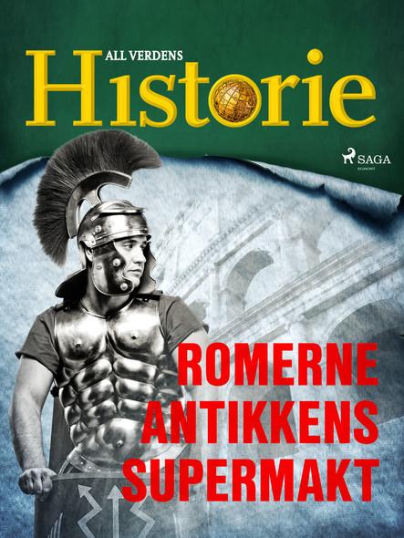 Romerne - Antikkens supermakt