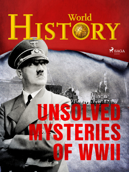 Unsolved Mysteries of WWII