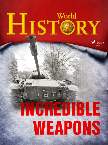 Incredible Weapons