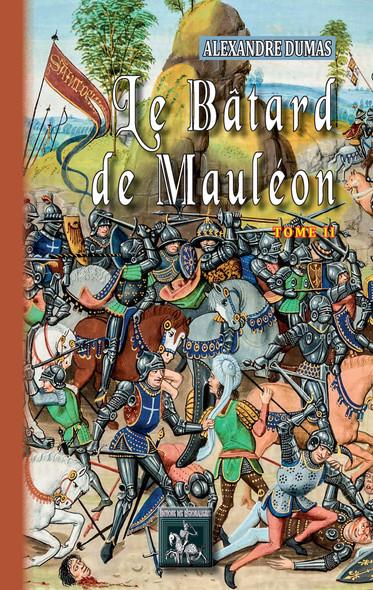 Le Bâtard de Mauléon (Tome 2)