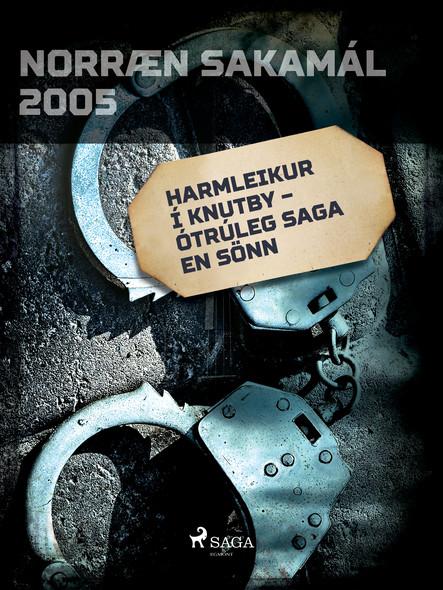 Harmleikur í Knutby – ótrúleg saga en sönn