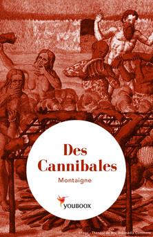 Des Cannibales | Michel de Montaigne