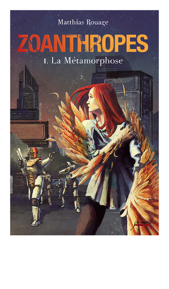 Zoanthropes Tome 1, La Métamorphose