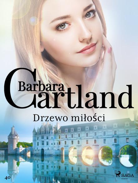 Drzewo miłości - Ponadczasowe historie miłosne Barbary Cartland