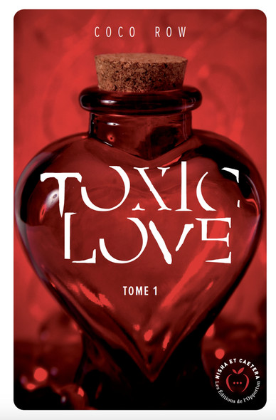 Toxic love - tome 1