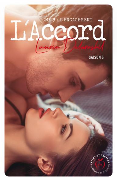L'Accord - Saison 5 - tome 3 L'engagement