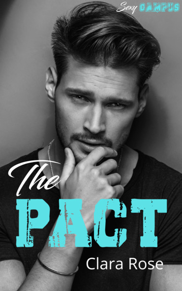 The Pact : Sexy campus