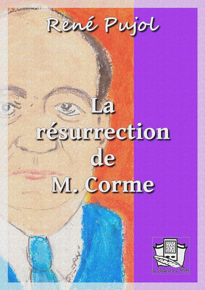 La résurrection de M. Corme
