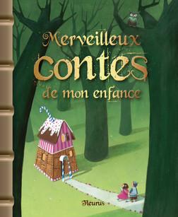 Merveilleux contes de mon enfance | Anne Lanoë