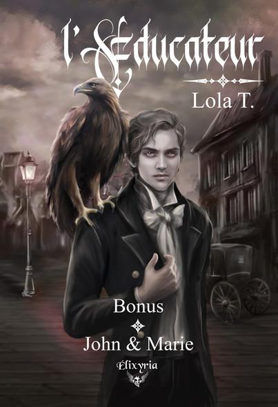 L'éducateur - John & Marie : Bonus