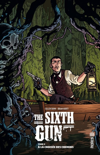 The Sixth Gun - Tome 2