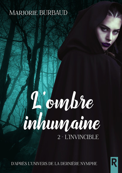 L'ombre inhumaine : 2 - L'invincible